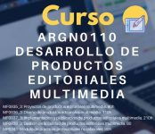 ARGN0110 Desarrollo de Productos Editoriales Multimedia